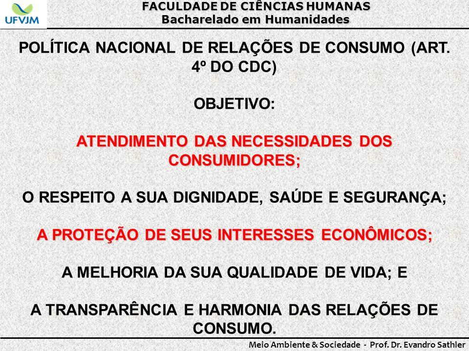POLÍTICA NACIONAL DE RELAÇÕES DE CONSUMO (ART. 4º DO CDC)
