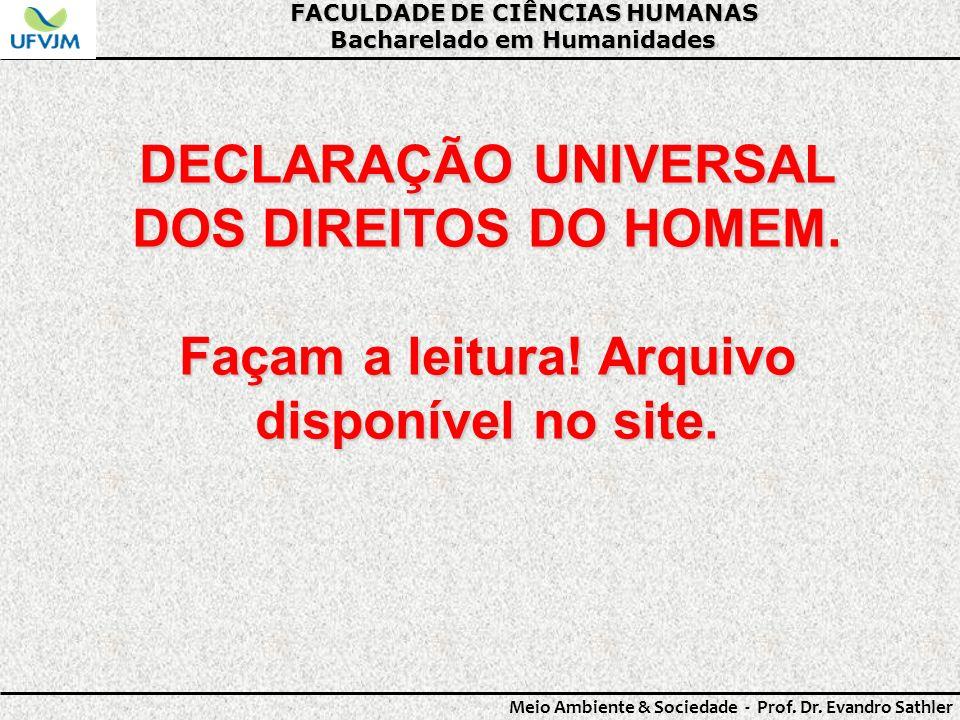DECLARAÇÃO UNIVERSAL DOS DIREITOS DO HOMEM.