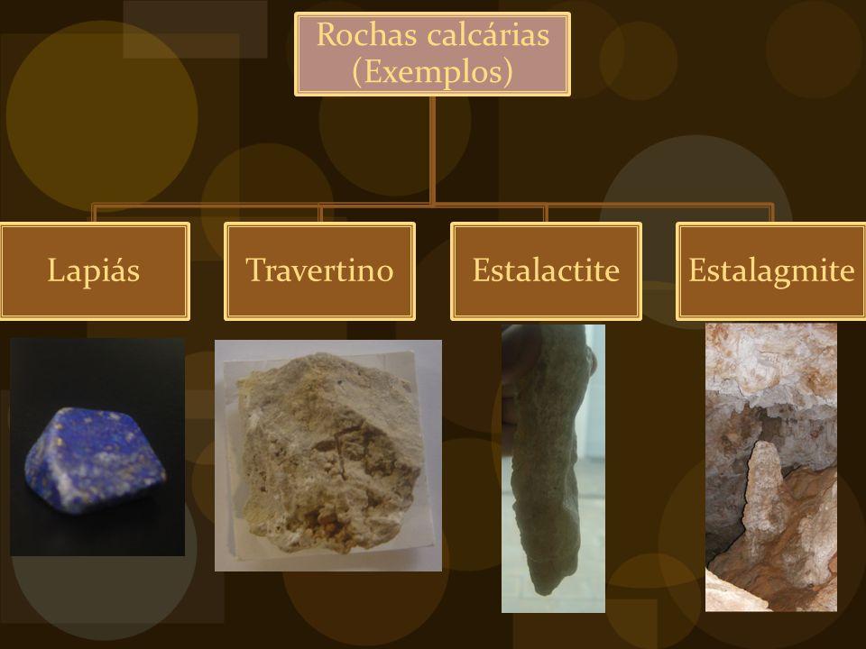 Rochas calcárias (Exemplos)