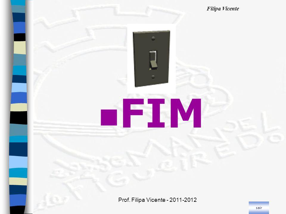 FIM Prof. Filipa Vicente - 2011-2012 sair