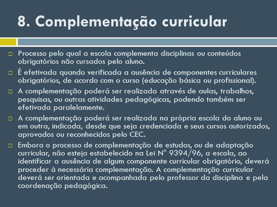 8. Complementação curricular