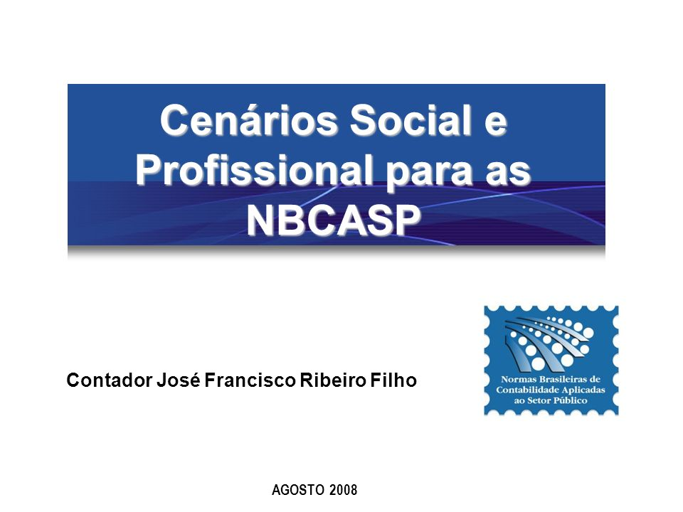 Cenários Social e Profissional para as NBCASP