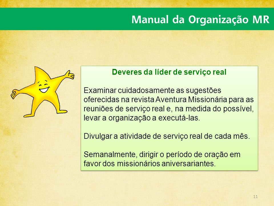 Deveres da líder de serviço real