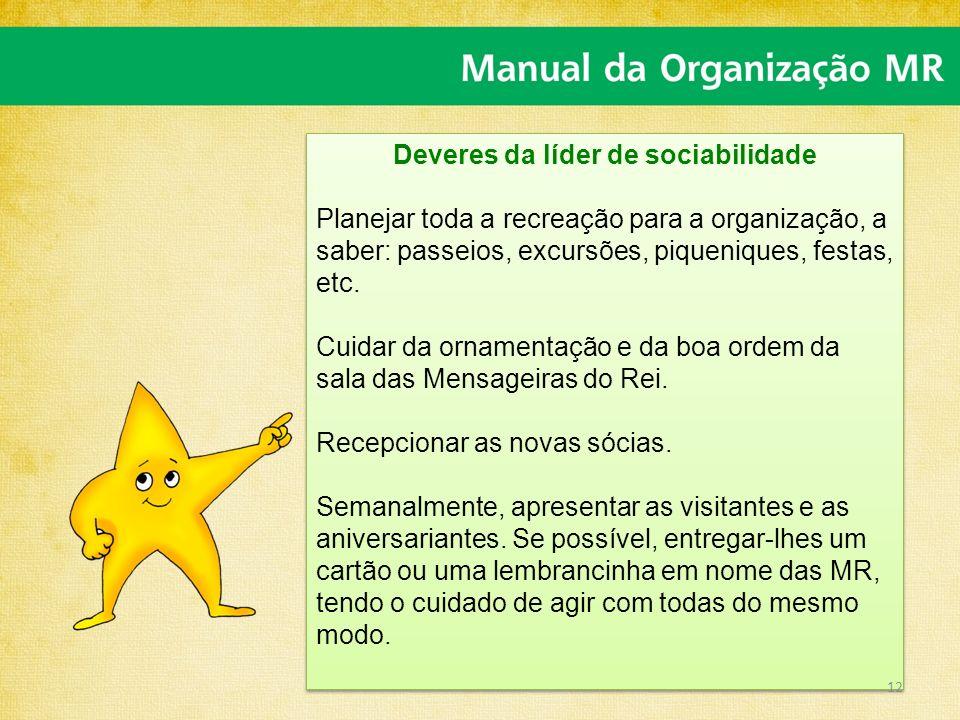 Deveres da líder de sociabilidade