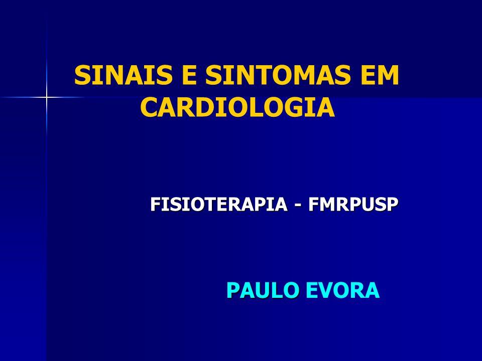 SINAIS E SINTOMAS EM CARDIOLOGIA