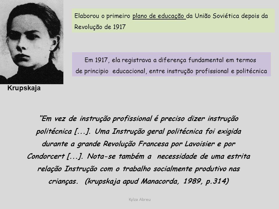 Elaborou o primeiro plano de educação da União Soviética depois da Revolução de 1917