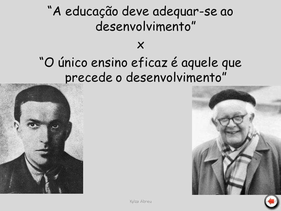 A educação deve adequar-se ao desenvolvimento x