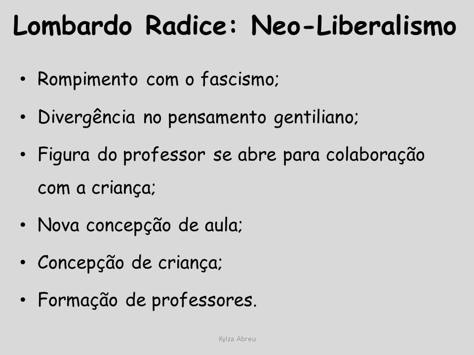 Lombardo Radice: Neo-Liberalismo