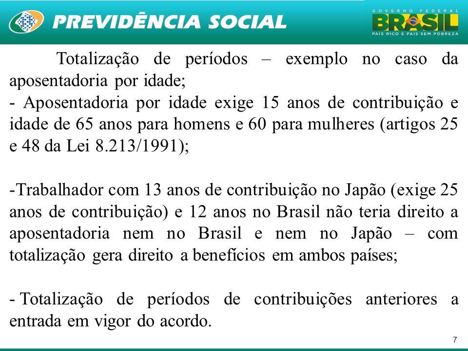 Totalização de períodos – exemplo no caso da aposentadoria por idade;