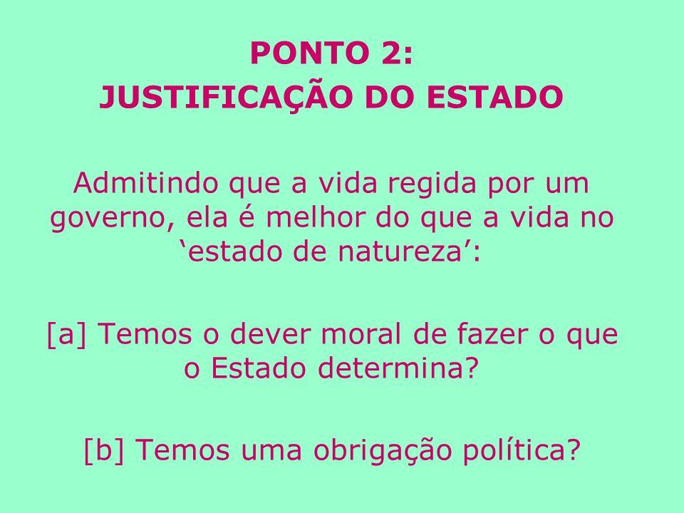 JUSTIFICAÇÃO DO ESTADO
