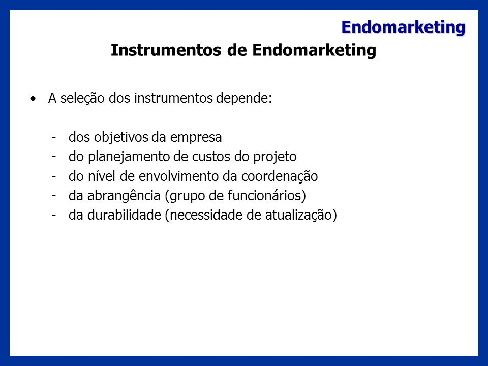 Instrumentos de Endomarketing