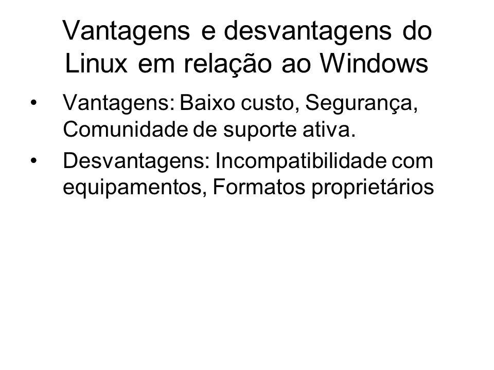 Vantagens e desvantagens do Linux em relação ao Windows