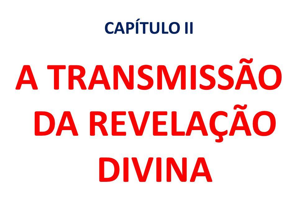 A TRANSMISSÃO DA REVELAÇÃO DIVINA