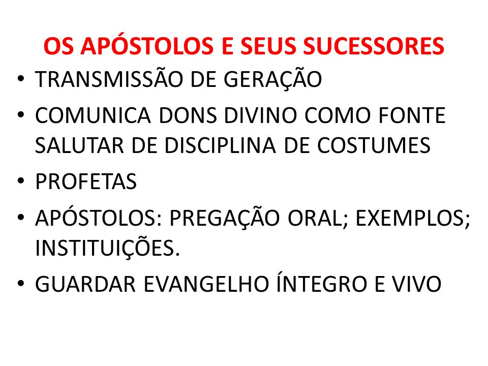 OS APÓSTOLOS E SEUS SUCESSORES