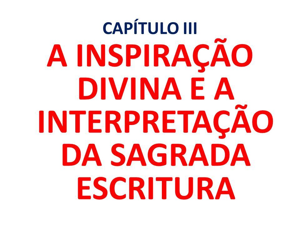 A INSPIRAÇÃO DIVINA E A INTERPRETAÇÃO DA SAGRADA ESCRITURA