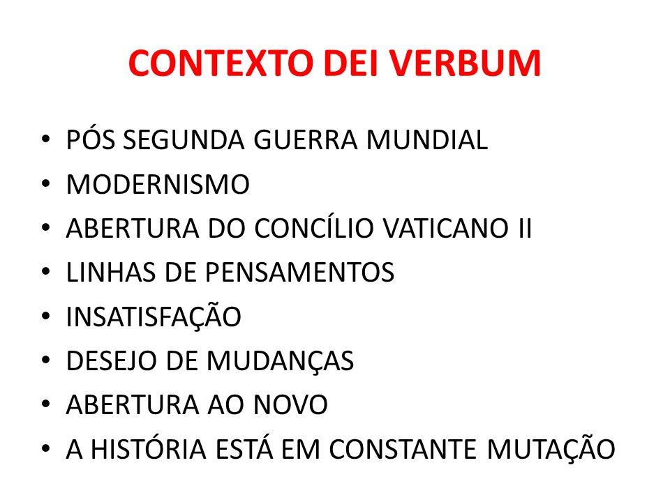 CONTEXTO DEI VERBUM PÓS SEGUNDA GUERRA MUNDIAL MODERNISMO