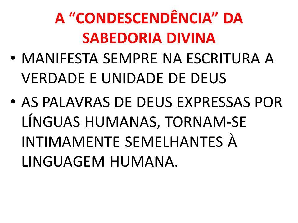 A CONDESCENDÊNCIA DA SABEDORIA DIVINA