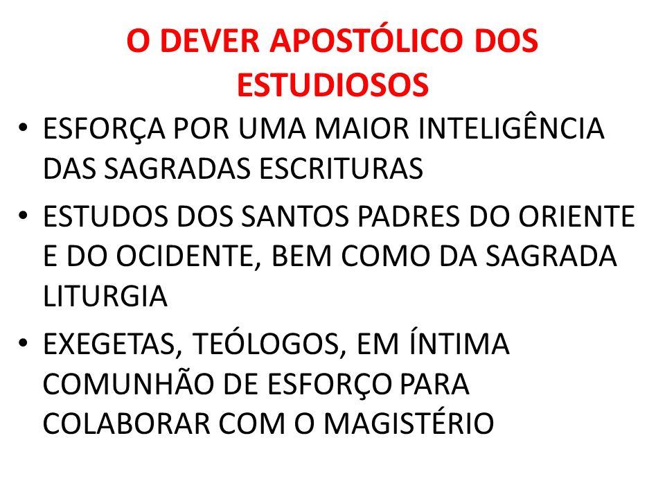 O DEVER APOSTÓLICO DOS ESTUDIOSOS