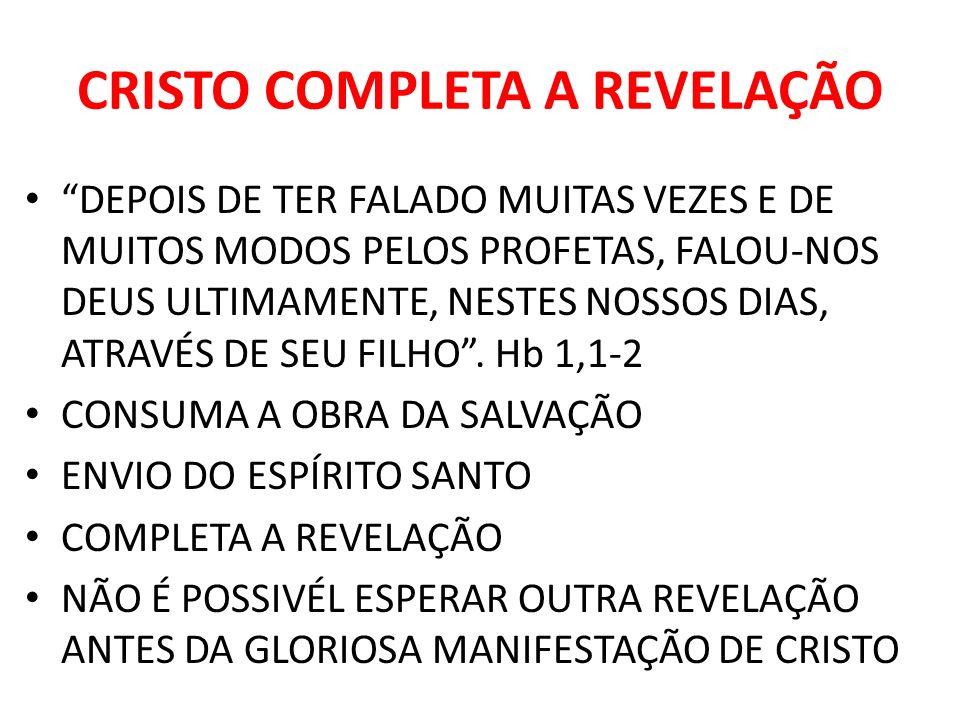 CRISTO COMPLETA A REVELAÇÃO