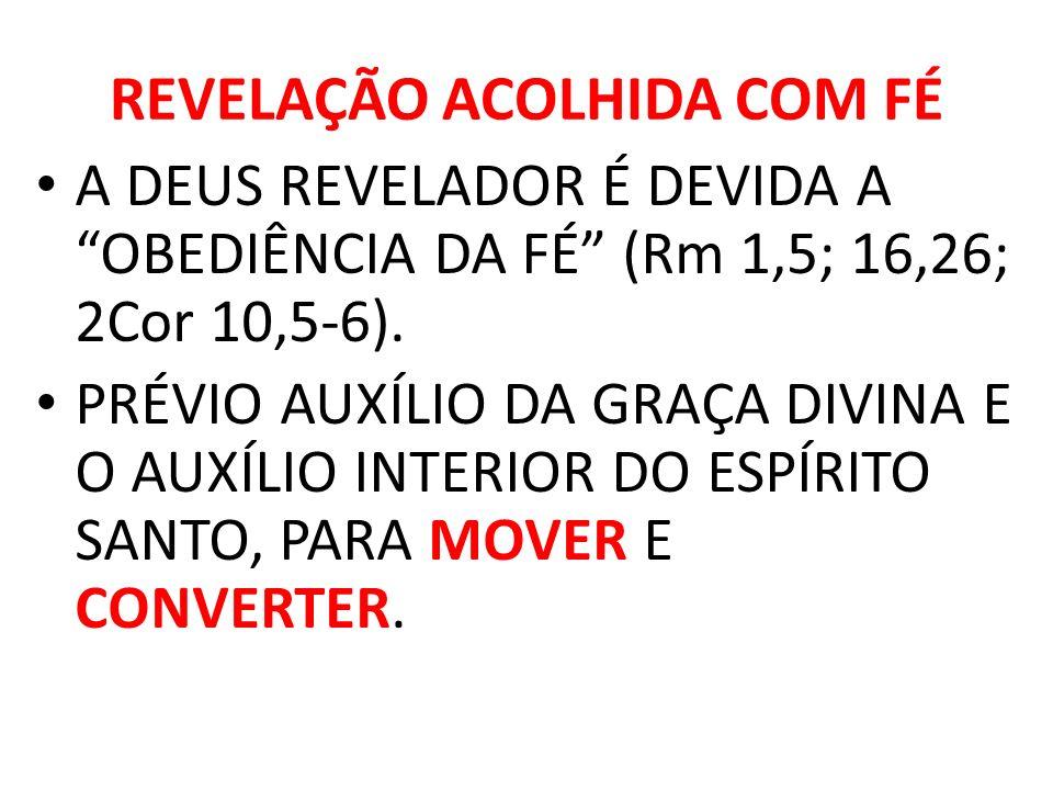 REVELAÇÃO ACOLHIDA COM FÉ