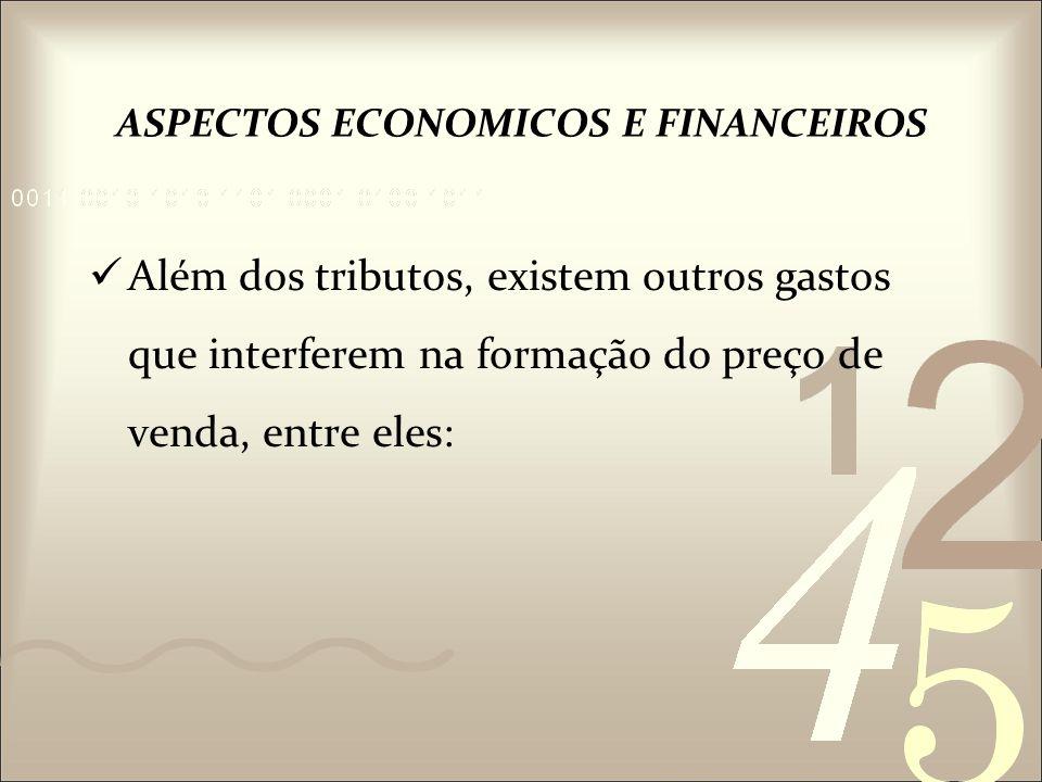 ASPECTOS ECONOMICOS E FINANCEIROS