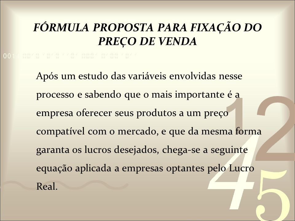 FÓRMULA PROPOSTA PARA FIXAÇÃO DO PREÇO DE VENDA