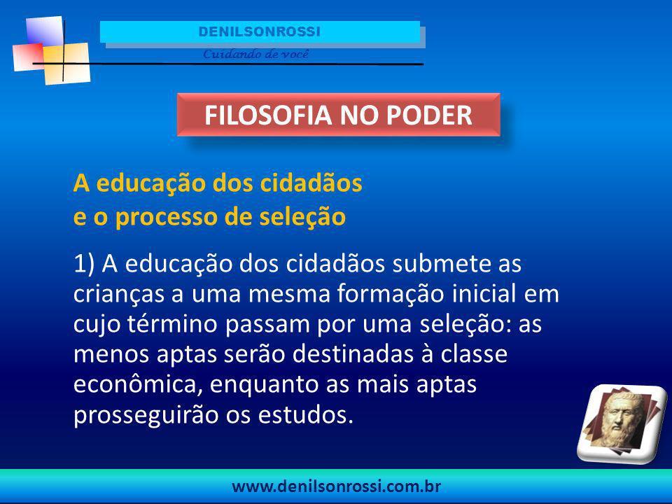 FILOSOFIA NO PODER A educação dos cidadãos e o processo de seleção