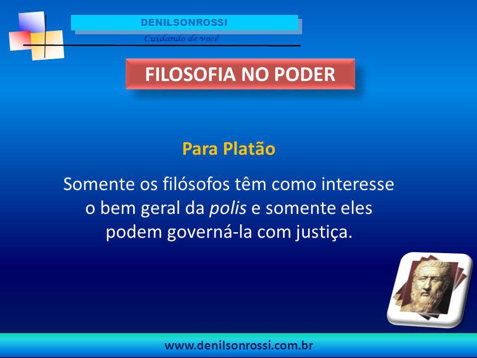 FILOSOFIA NO PODER Para Platão
