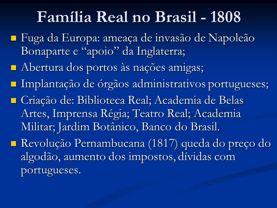 Família Real no Brasil - 1808