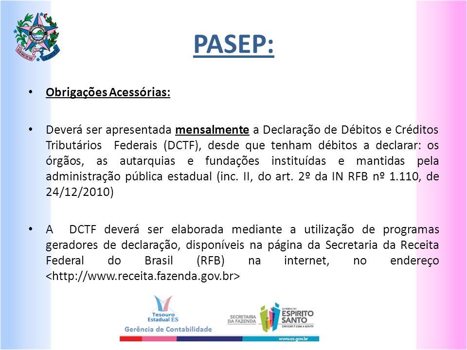 PASEP: Obrigações Acessórias: