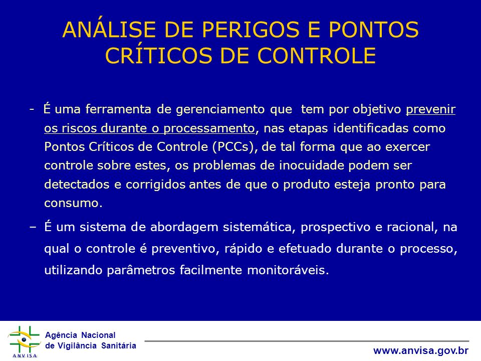 ANÁLISE DE PERIGOS E PONTOS CRÍTICOS DE CONTROLE