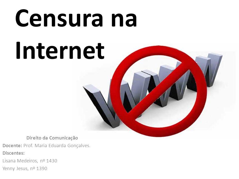 Censura na Internet Direito da Comunicação