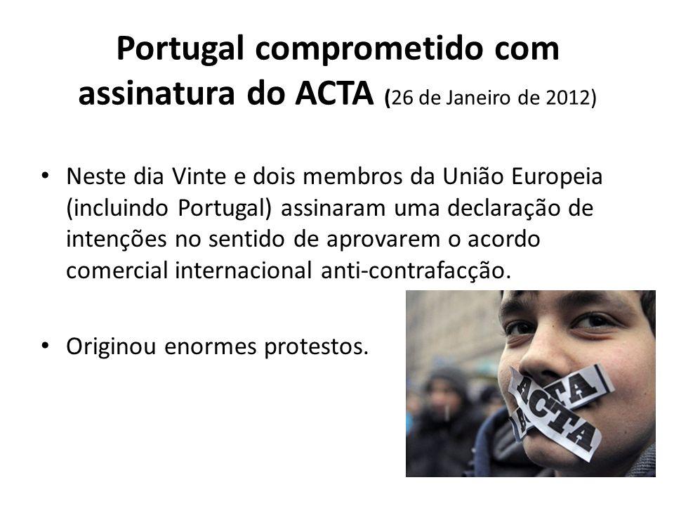 Portugal comprometido com assinatura do ACTA (26 de Janeiro de 2012)