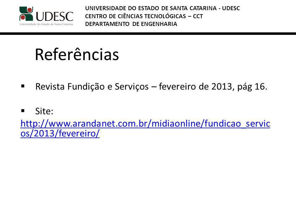 Referências Revista Fundição e Serviços – fevereiro de 2013, pág 16.
