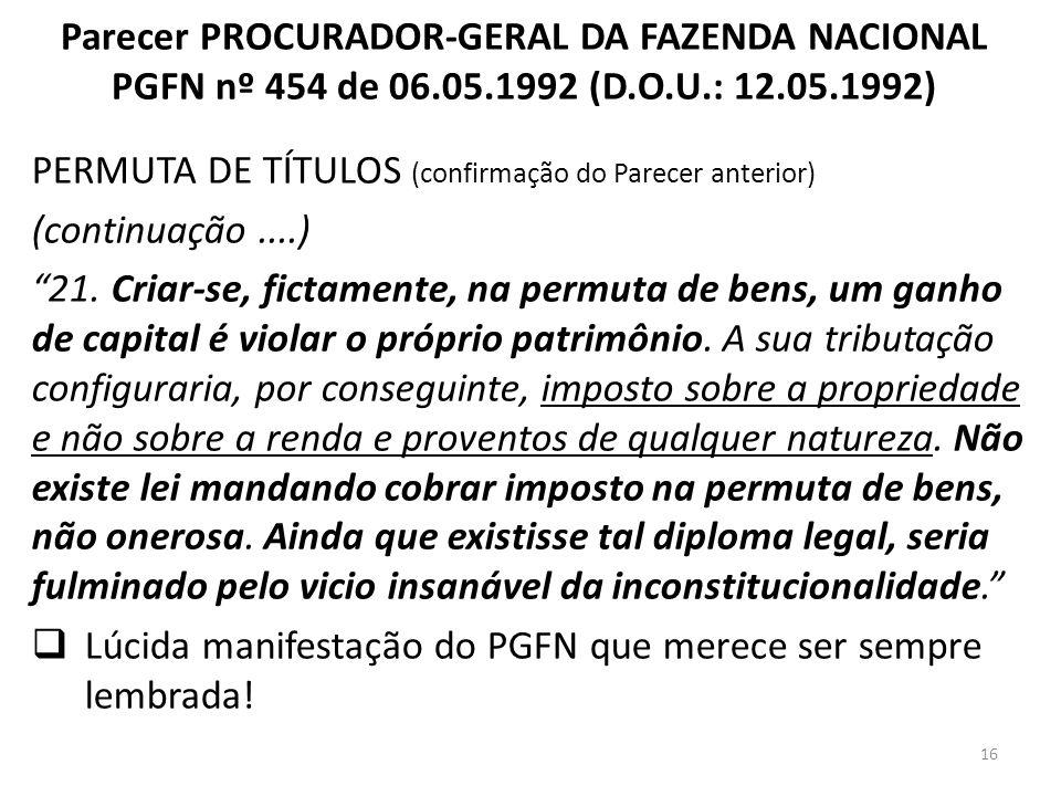 Parecer PROCURADOR-GERAL DA FAZENDA NACIONAL PGFN nº 454 de 06. 05