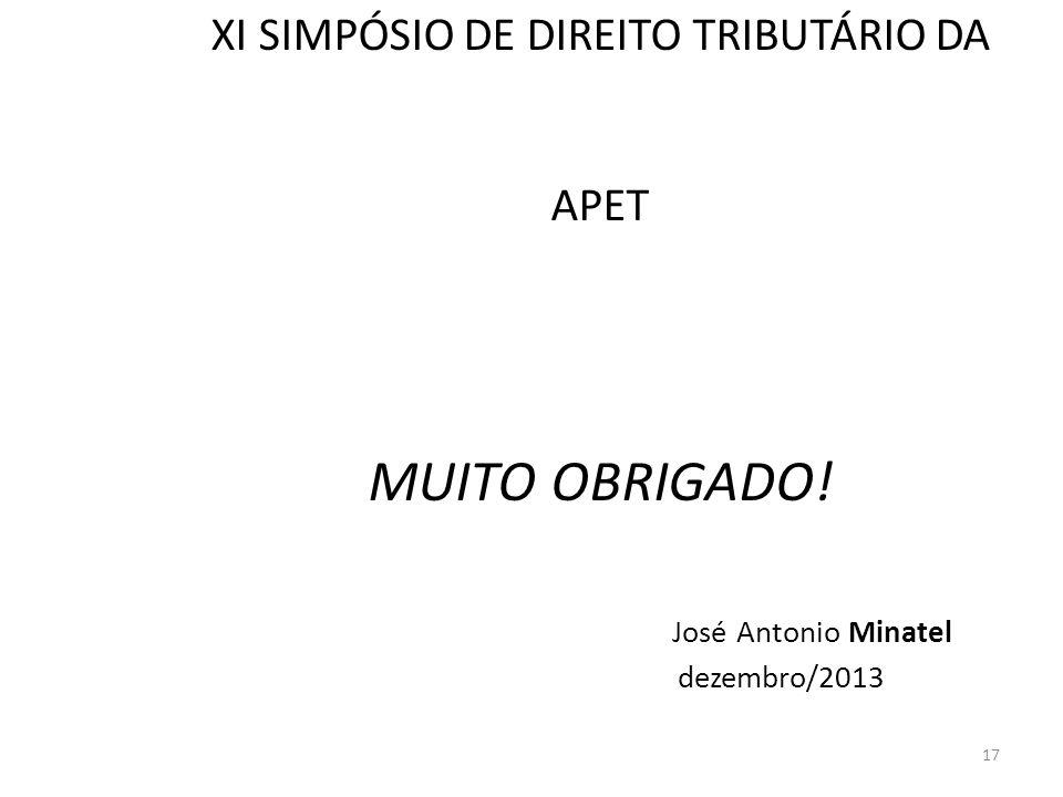 XI SIMPÓSIO DE DIREITO TRIBUTÁRIO DA APET MUITO OBRIGADO