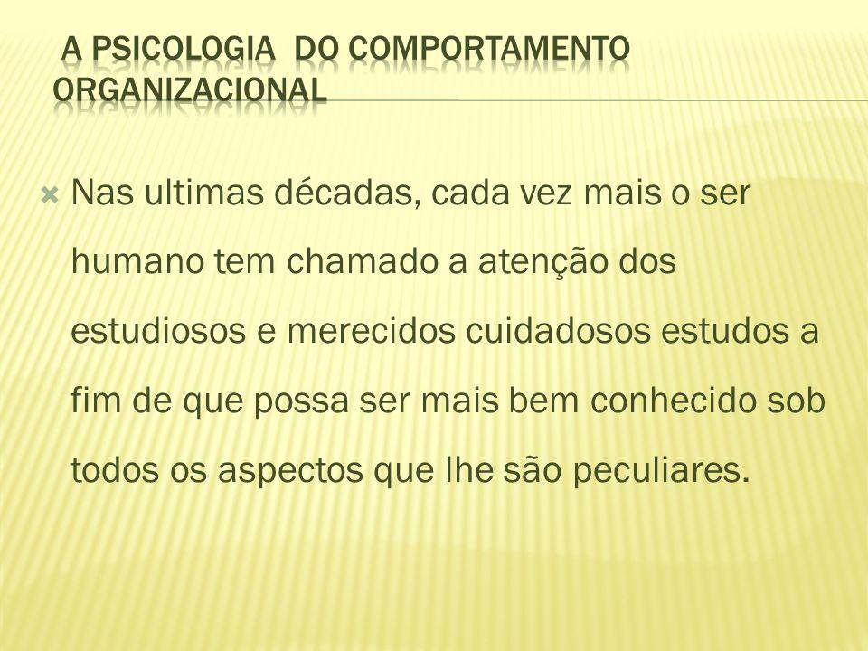 A PSICOLOGIA DO COMPORTAMENTO ORGANIZACIONAL