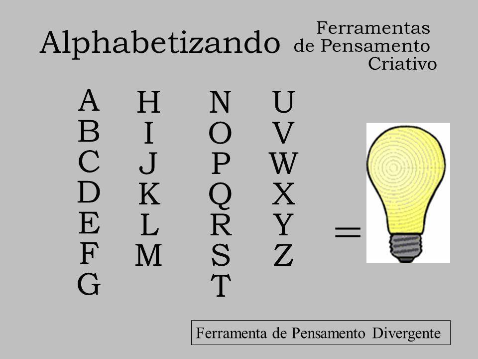 = Alphabetizando A B C D E F G H I J K L M N O P Q R S T U V W X Y Z