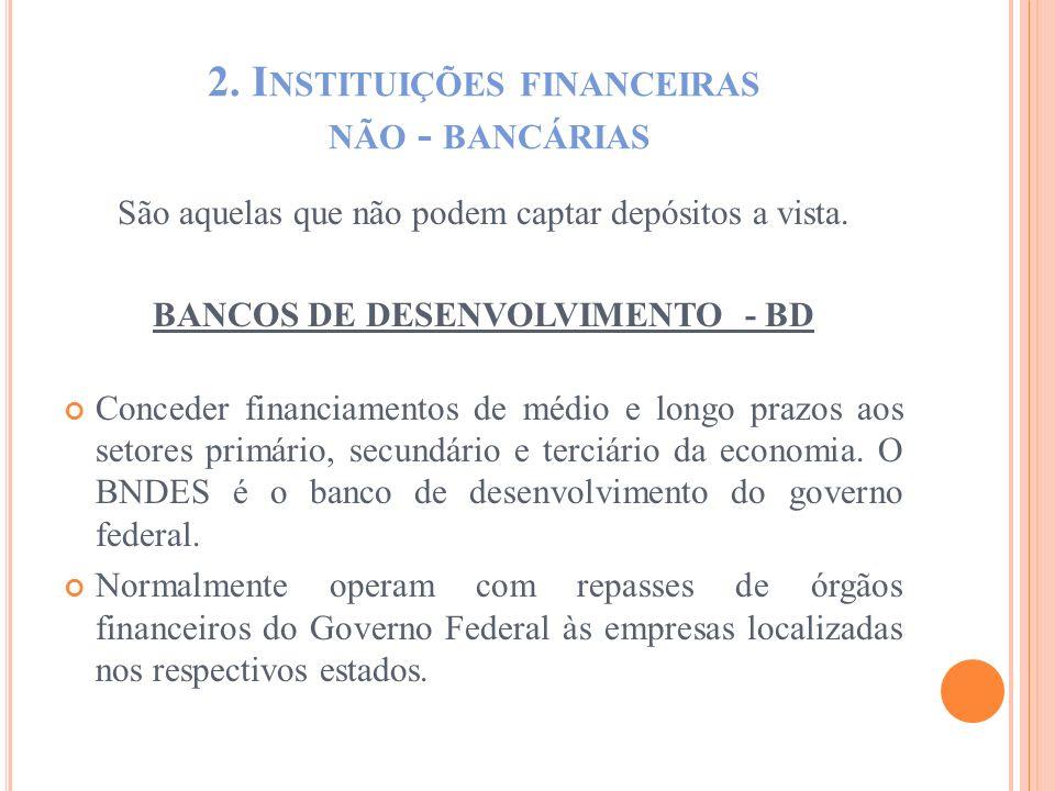 2. Instituições financeiras não - bancárias