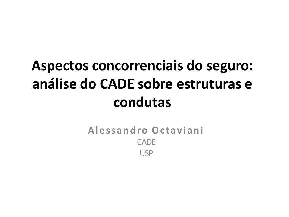 Aspectos concorrenciais do seguro: análise do CADE sobre estruturas e condutas