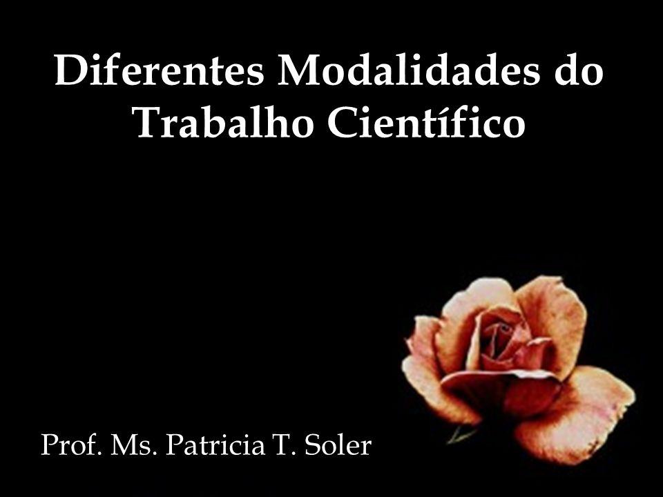Diferentes Modalidades do Trabalho Científico