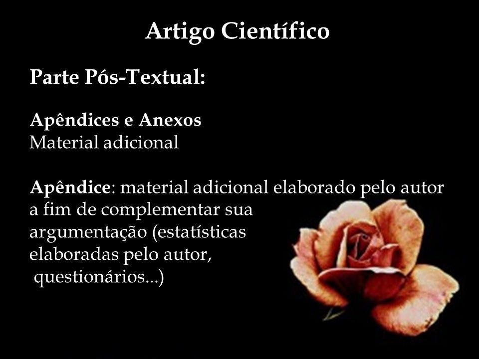 Artigo Científico Parte Pós-Textual: Apêndices e Anexos