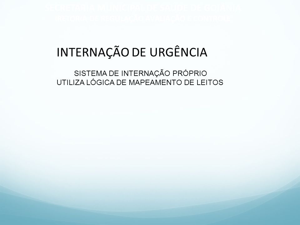 SISTEMA DE INTERNAÇÃO PRÓPRIO