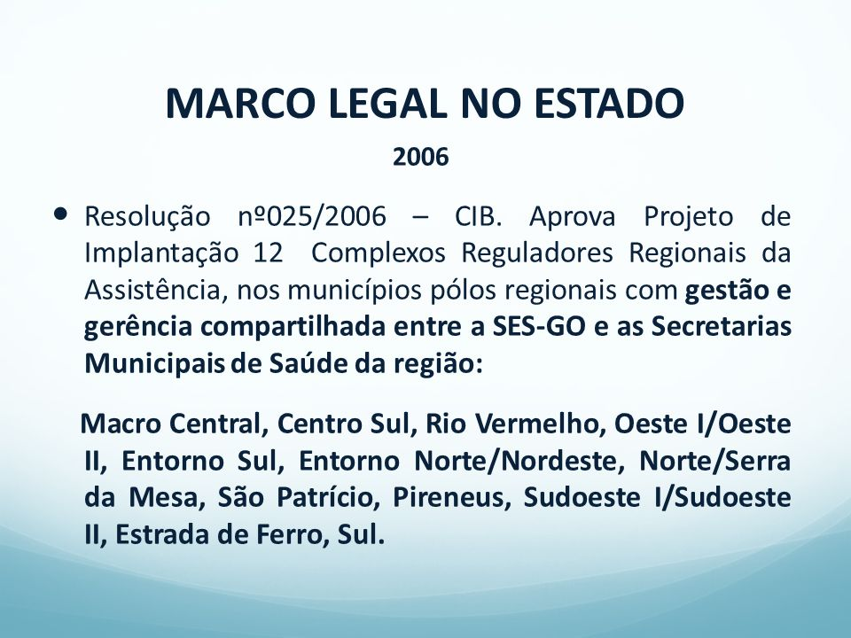 MARCO LEGAL NO ESTADO 2006.