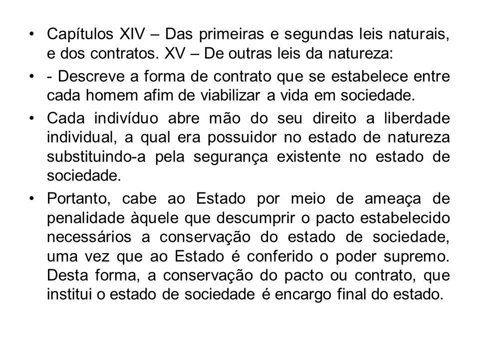 Capítulos XIV – Das primeiras e segundas leis naturais, e dos contratos. XV – De outras leis da natureza: