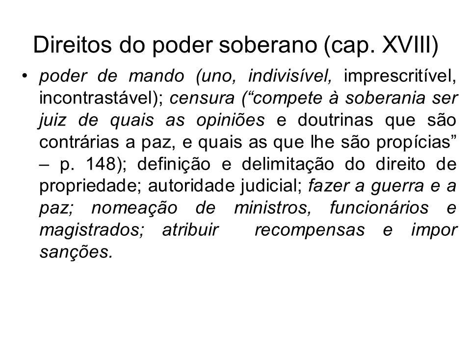 Direitos do poder soberano (cap. XVIII)