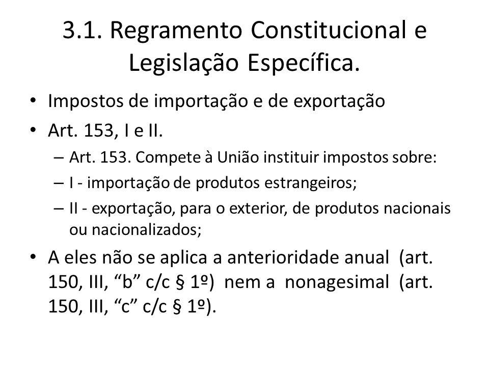 3.1. Regramento Constitucional e Legislação Específica.