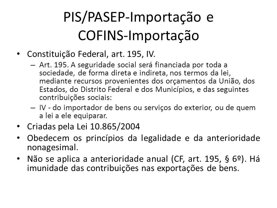 PIS/PASEP-Importação e COFINS-Importação