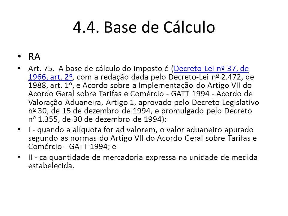 4.4. Base de Cálculo RA.