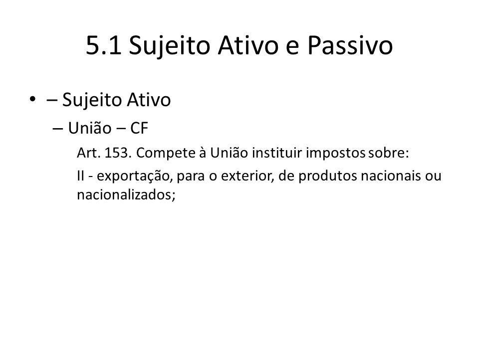 5.1 Sujeito Ativo e Passivo